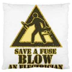 Save A Fuse Blow An Electrician Large Flano Cushion Case (two Sides)