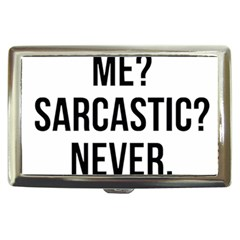 Me Sarcastic Never Cigarette Money Cases