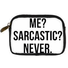 Me Sarcastic Never Digital Camera Cases
