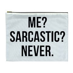Me Sarcastic Never Cosmetic Bag (xl)