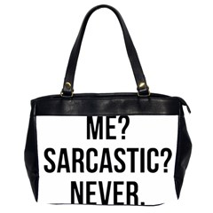 Me Sarcastic Never Office Handbags (2 Sides)