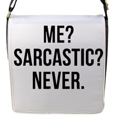Me Sarcastic Never Flap Messenger Bag (s)