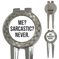 Me Sarcastic Never 3 In 1 Golf Divots