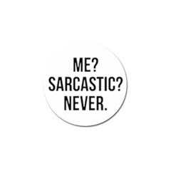 Me Sarcastic Never Golf Ball Marker (4 Pack)