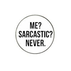 Me Sarcastic Never Hat Clip Ball Marker