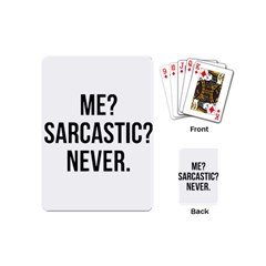Me Sarcastic Never Playing Cards (mini)
