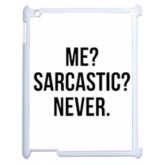 Me Sarcastic Never Apple Ipad 2 Case (white)