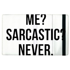 Me Sarcastic Never Apple Ipad 2 Flip Case