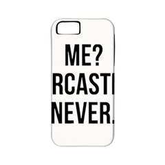 Me Sarcastic Never Apple Iphone 5 Classic Hardshell Case (pc+silicone)