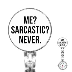 Me Sarcastic Never Stainless Steel Nurses Watch