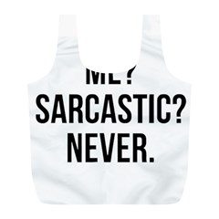 Me Sarcastic Never Full Print Recycle Bags (l)