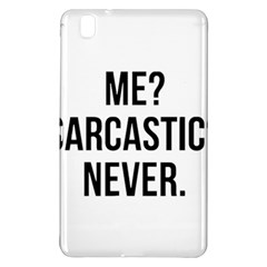 Me Sarcastic Never Samsung Galaxy Tab Pro 8 4 Hardshell Case
