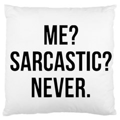 Me Sarcastic Never Large Flano Cushion Case (two Sides)