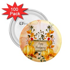 Happy Thanksgiving With Pumpkin 2 25  Buttons (100 Pack)