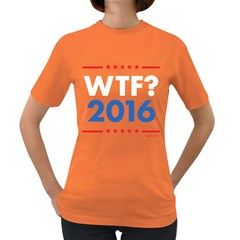 Wtf? 2016 Women s Dark T Shirt