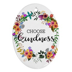 Choose Kidness Ornament (oval)