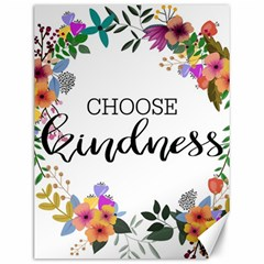Choose Kidness Canvas 12  X 16