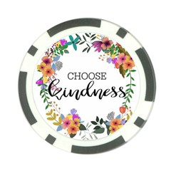 Choose Kidness Poker Chip Card Guard