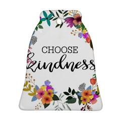 Choose Kidness Ornament (bell)