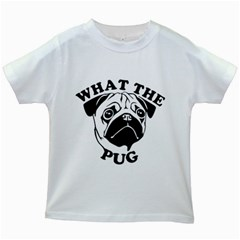 What The Pug Kids White T Shirts