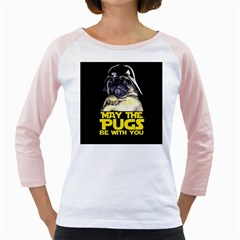 May The Pugs Be With You Girly Raglans