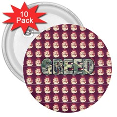 Greed 7 Deadly 3  Button (10 Pack)