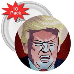 Donald Trump Pop Art President Usa 3  Buttons (10 Pack)