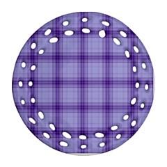 Purple Plaid Original Traditional Ornament (round Filigree)