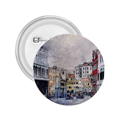 Venice Small Town Watercolor 2 25  Buttons