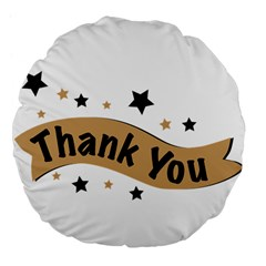 Thank You Lettering Thank You Ornament Banner Large 18  Premium Flano Round Cushions