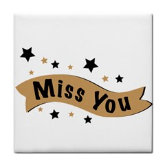 Lettering Miss You Banner Tile Coasters