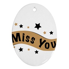 Lettering Miss You Banner Ornament (oval)