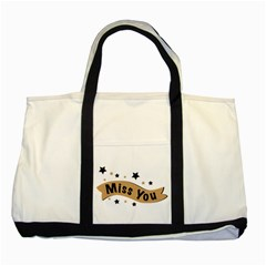Lettering Miss You Banner Two Tone Tote Bag