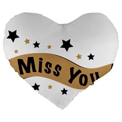 Lettering Miss You Banner Large 19  Premium Heart Shape Cushions