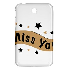 Lettering Miss You Banner Samsung Galaxy Tab 3 (7 ) P3200 Hardshell Case