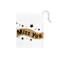 Lettering Miss You Banner Drawstring Pouches (small)