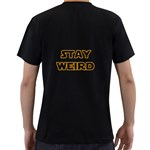 Stay weird Men s T-Shirt (Black) (Two Sided) Back