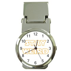 Stay Weird Money Clip Watches