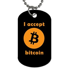 I Accept Bitcoin Dog Tag (two Sides)
