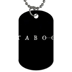 Taboo Dog Tag (one Side)