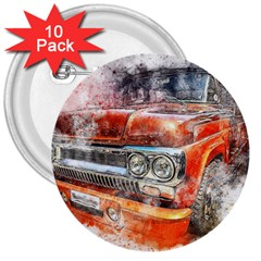 Car Old Car Art Abstract 3  Buttons (10 Pack)
