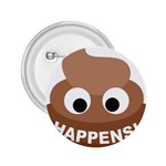 Poo Happens 2.25  Buttons Front