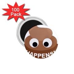 Poo Happens 1 75  Magnets (100 Pack)