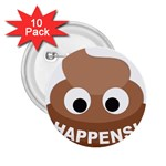 Poo Happens 2.25  Buttons (10 pack)  Front