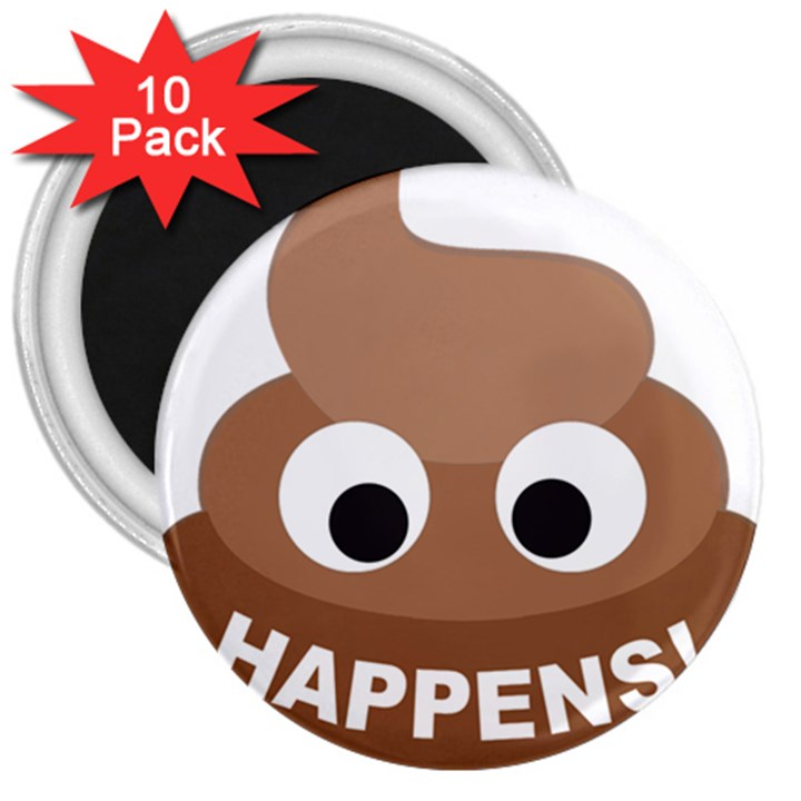 Poo Happens 3  Magnets (10 pack)