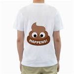 Poo Happens Men s T-Shirt (White) (Two Sided) Back