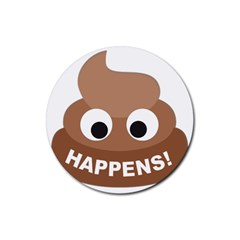 Poo Happens Rubber Coaster (round)