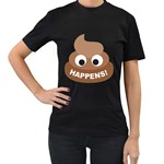 Poo Happens Women s T-Shirt (Black) (Two Sided) Front
