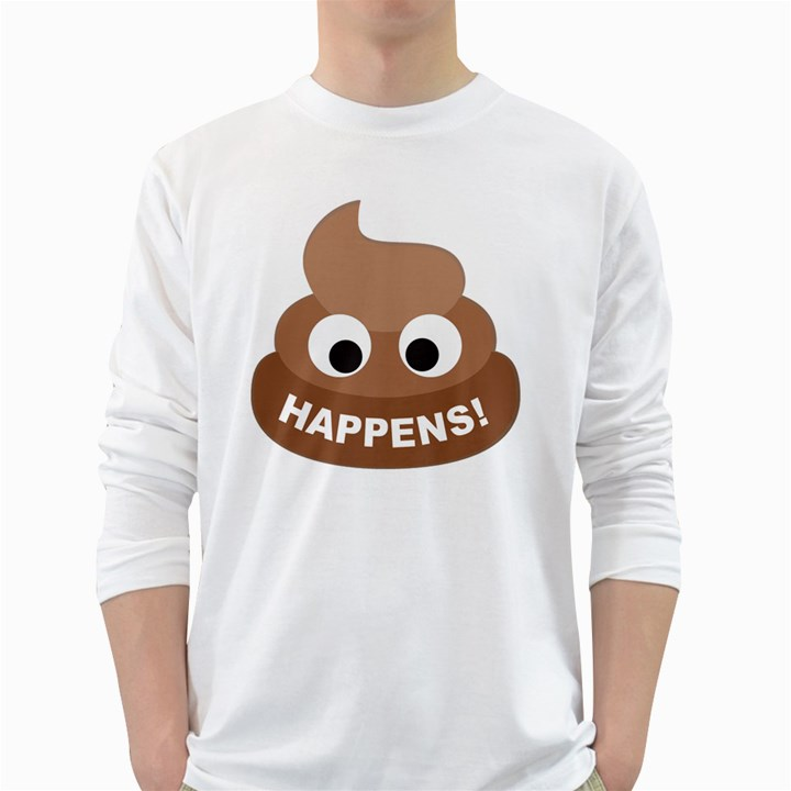 Poo Happens White Long Sleeve T-Shirts