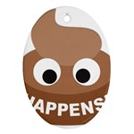 Poo Happens Oval Ornament (Two Sides) Back